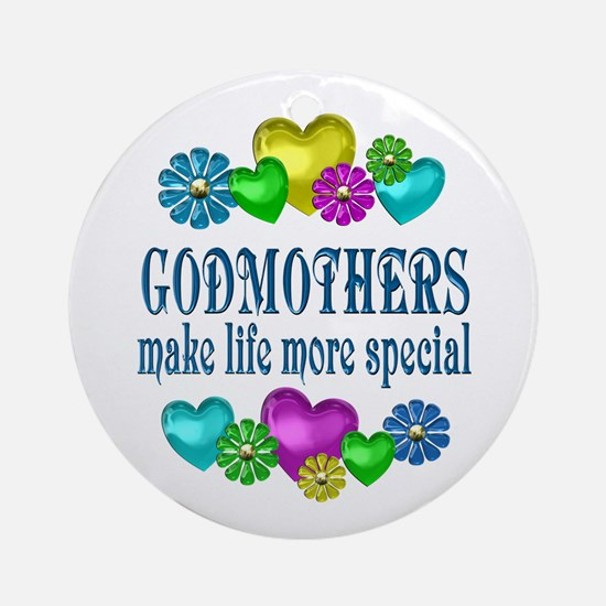 Godmothers More Special Round Ornament