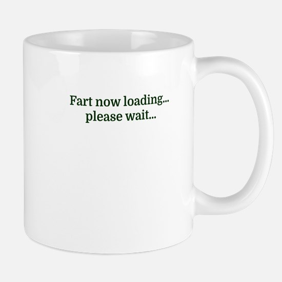 Fart now loading...please wait... Mugs