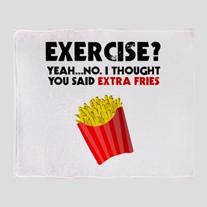 Exercise? Yeah...No. I Thought You S Throw Blanket