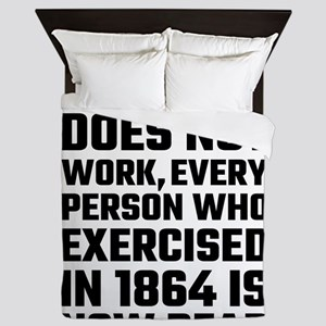 Exercise Does Not Work Queen Duvet