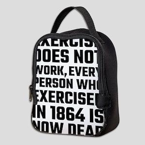 Exercise Does Not Work Neoprene Lunch Bag