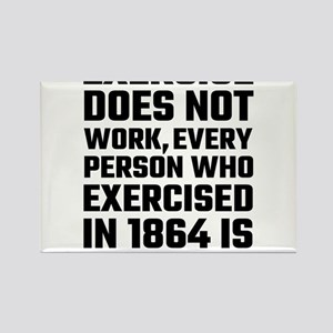Exercise Does Not Work Magnets