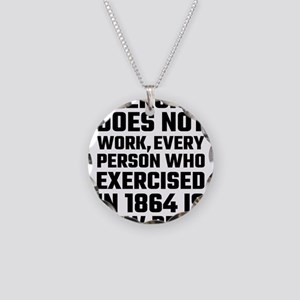 Exercise Does Not Work Necklace Circle Charm