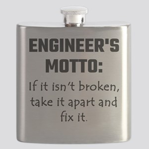 Engineer's Motto: If It Isn't Broken Take It Flask
