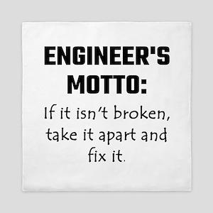 Engineer's Motto: If It Isn't Broken T Queen Duvet