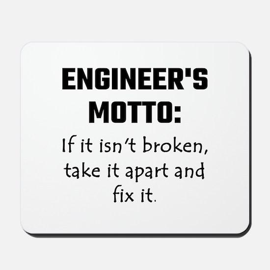 Engineer's Motto: If It Isn't Broken Tak Mousepad