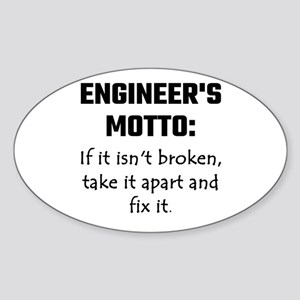 Engineer's Motto: If It Isn't Broken Take Sticker