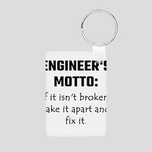 Engineer's Motto: If It Isn't Broken Tak Keychains