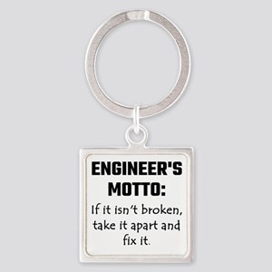Engineer's Motto: If It Isn't Broken Tak Keychains