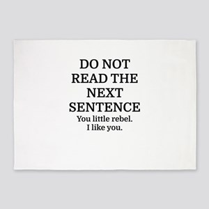Do Not Read The Next Sentence 5'x7'Area Rug