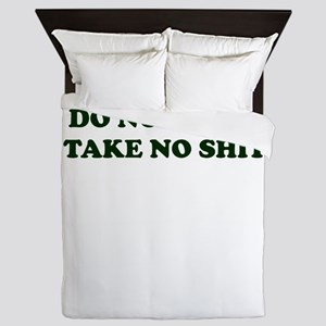 Do No Harm But Take No Shit Queen Duvet
