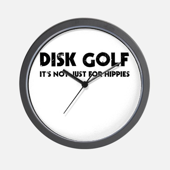Disk Golf It's Not Just For Hippies Wall Clock