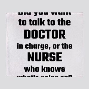 Did You Want To Talk To The Doctor O Throw Blanket