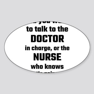 Did You Want To Talk To The Doctor Or The Sticker