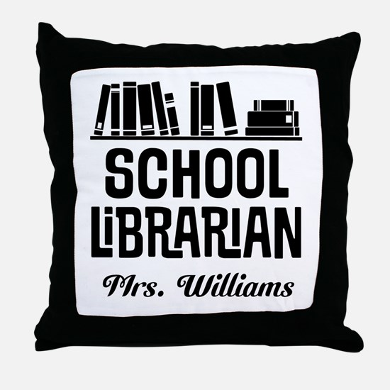 Personalized School Librarian Throw Pillow
