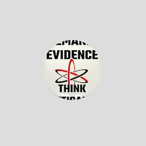 Demand Evidence Think Critically Mini Button