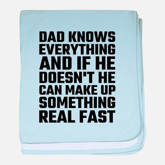 Dad Knows Everything baby blanket
