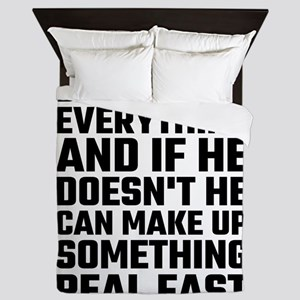 Dad Knows Everything Queen Duvet
