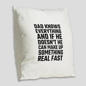Dad Knows Everything Burlap Throw Pillow