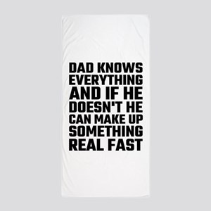 Dad Knows Everything Beach Towel