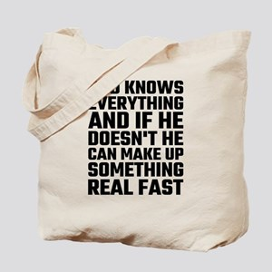 Dad Knows Everything Tote Bag