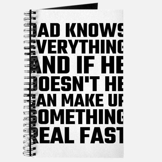 Dad Knows Everything Journal