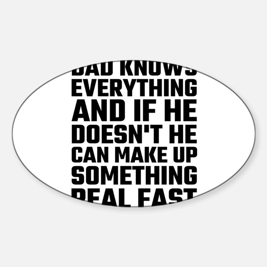 Dad Knows Everything Decal
