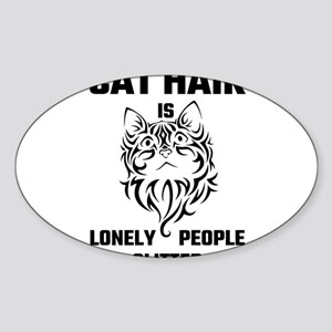 Cat Hair Is Lonely People Glitter Sticker