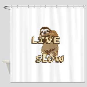 Funny Sloth - LIVE SLOW Shower Curtain