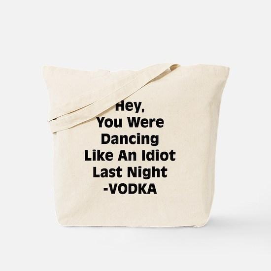 Cool Vodka humor Tote Bag