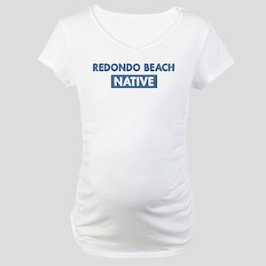 REDONDO BEACH native Maternity T-Shirt