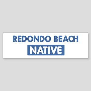 REDONDO BEACH native Bumper Sticker