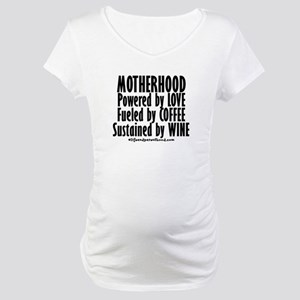 Motherhood Quote Maternity T-Shirt