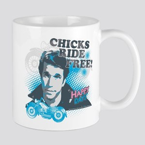 Happy Days Chicks Ride Free Mug