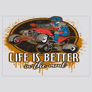 ATV Offroad Life is Better In the Mud Wall Art