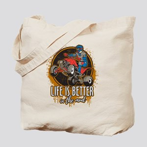 ATV Offroad Life is Better In the Mud Tote Bag