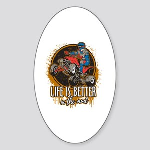 ATV Offroad Life is Better In the M Sticker (Oval)