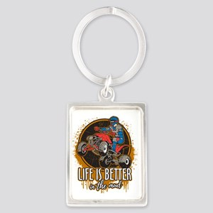 ATV Offroad Life is Better In th Portrait Keychain