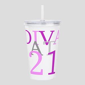 Diva At 21 Acrylic Double-wall Tumbler