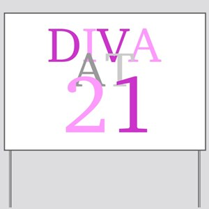 Diva At 21 Yard Sign