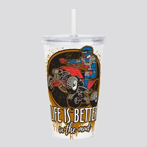 ATV Offroad Life is Be Acrylic Double-wall Tumbler