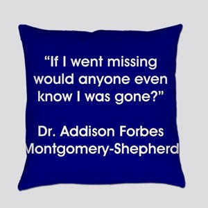 IF I WENT MISSING... Everyday Pillow