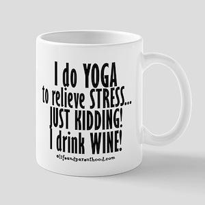YOGA- JUST KIDDING - WINE Mugs