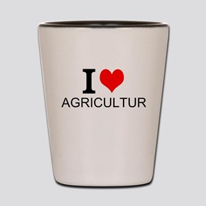 I Love Agriculture Shot Glass