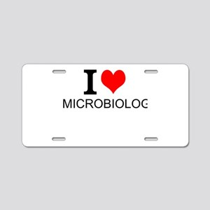 I Love Microbiology Aluminum License Plate