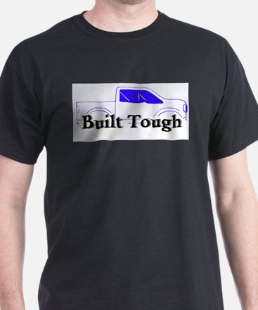 Cute Built ford tough T-Shirt