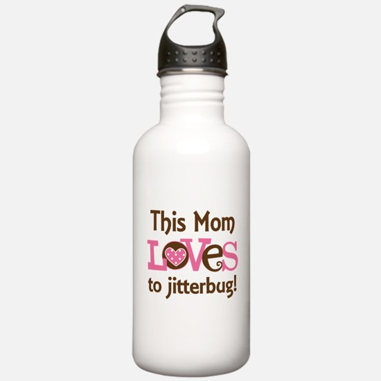 Mom Loves To Jitterbug Water Bottle