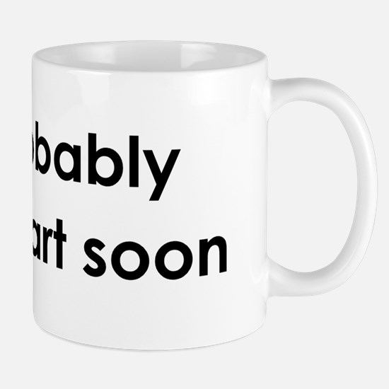 Gonna Fart Mug
