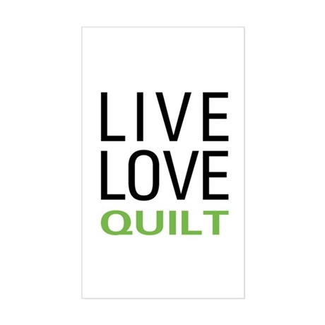 Live Love Quilt Rectangle Sticker