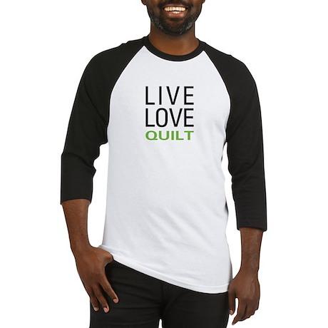 Live Love Quilt Baseball Jersey